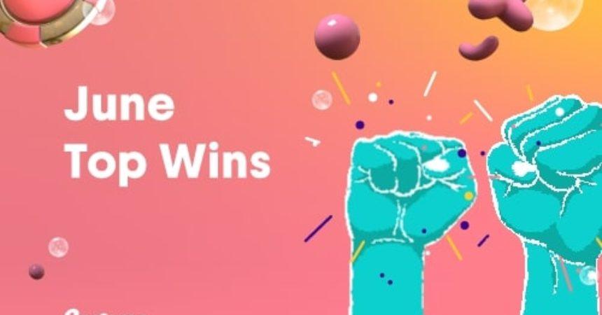 June Top Wins